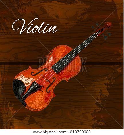 Violin detailed sketch, colored violin on wooden background.VECTOR illustration with inscription 'Violin'. Dark brown wood.