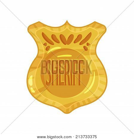 Golden jetton with engraved word sheriff. Solid brass police badge. Cop token. Cartoon flat design of shiny policeman emblem. Public safety. Vector illustration isolated on white background. poster