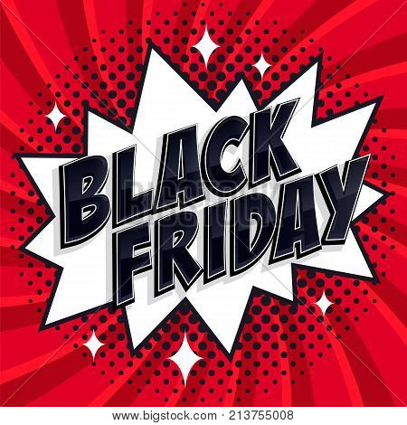 Black Friday sale Comic style banner. Black friday inscription on white and red background. Pop-art comics style web banner, flash animation. Vector illustration
