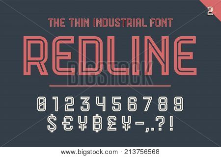 Numeric and symbol font Red Line. Part Two - Numeric, Numbers and Money Symbols. Bold and regular uppercase letters. Strong industrial inline numeric font for creative typographic. Vector Illustration
