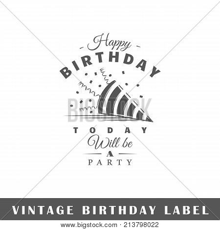 Birthday label isolated on white background. Design element. Template for logo signage branding design. Vector illustration