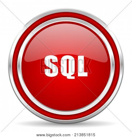 Sql red silver metallic chrome border web and mobile phone icon on white background with shadow