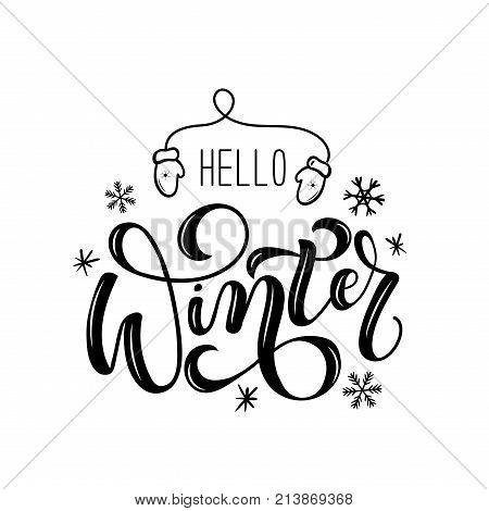 Hello winter lettering card. Hand drawn inspirational winter quote  with doodles. Winter greeting card. Motivational print for invitation cards, brochures, poster, t-shirts, mugs.