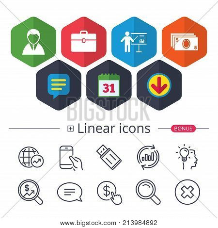 Calendar, Speech bubble and Download signs. Businessman icons. Human silhouette and cash money signs. Case and presentation with chart symbols. Chat, Report graph line icons. More linear signs