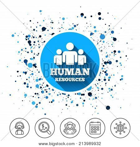 Button on circles background. Human resources sign icon. HR symbol. Workforce of business organization. Group of people. Calendar line icon. And more line signs. Random circles. Editable stroke