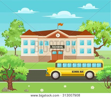 Back To School Background. School Building Surrounded By Trees, Yellow Bus And Front Yard View. Tipi