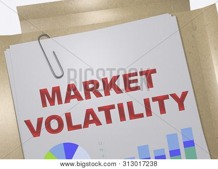 3D illustration of MARKET VOLATILITY title on business document poster