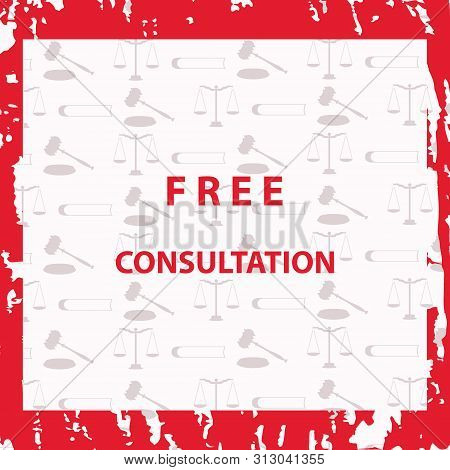 Blank Free Consultation - Square Frame In Grunge Style - Light Background With Legal Symbols - Vecto