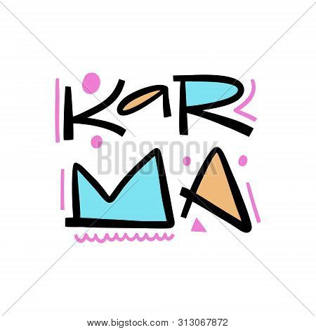 Karma Hand Drawn Vector Lettering. Scandinavia Style. Isolated On White Background. Motivation Phras