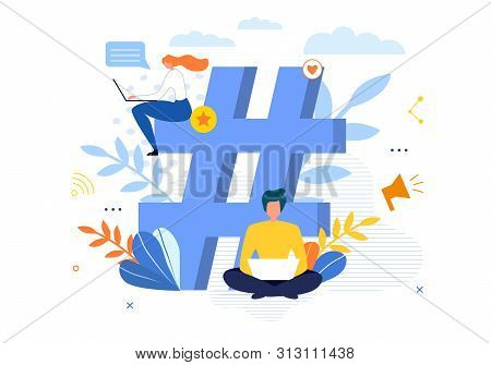 Big Hashtag Symbol With People Chatting, Messaging, Blogging On Laptop. Man And Woman Sending Posts