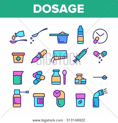 Color Dosage, Dosing Drugs Vector Linear Icons Set. Pharmacological Medications Dosage Outline Clipa