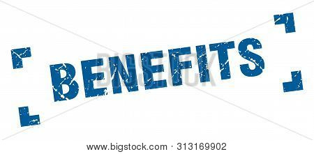 Benefits Stamp. Benefits Square Grunge Sign. Benefits