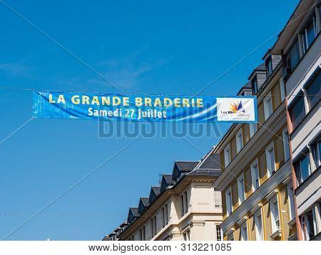 Strasbourg, France - Jul 24, 2019: La Grande Braderie Advertising For Braderie Annual Street Market