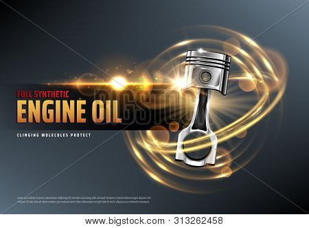 Car Motor Oil Or Auto Engine Synthetic Lubricant 3d Vector Advertising Banner With Vehicle Piston, S