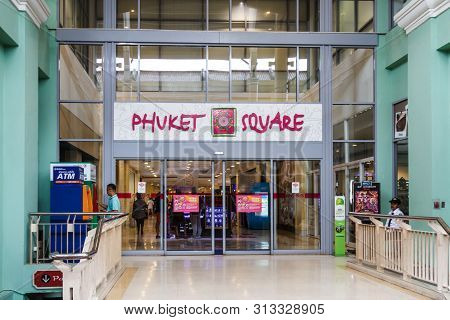 Phuket, Thailand - May 2nd 2018: Entrance To Phuket Square In The Jung Ceylon Shopping Centre, Paton