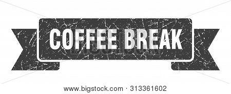 Coffee Break Grunge Ribbon. Coffee Break Sign. Coffee Break Banner