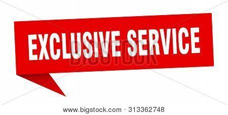 Exclusive Service Speech Bubble. Exclusive Service Sign. Exclusive Service Banner
