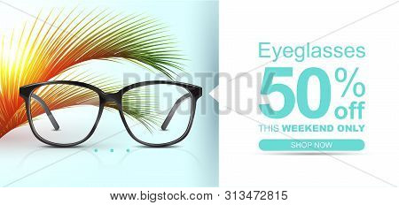 Eyeglasses Banner Concept With Palm Leaves. Summer Discount Banner.