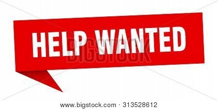 Help Wanted Speech Bubble. Help Wanted Sign. Help Wanted Banner
