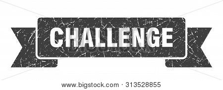 Challenge Grunge Ribbon. Challenge Sign. Challenge Banner