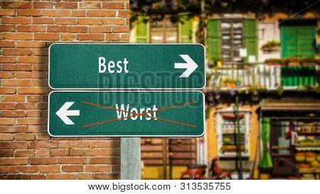 Street Sign Best Versus Worst