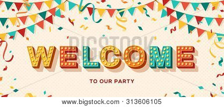 Welcome Card Or Banner With Typography Design. Vector Illustration With Retro Light Bulbs Font, Stre