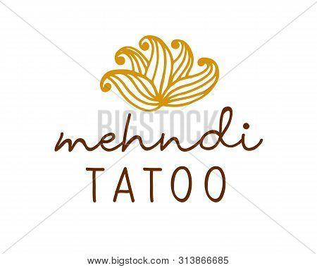 Henna Mehndi Drawing Ethnic Tatoo Studio Logo. Indian, Oriental Painting Of Body, Ornamental Floral