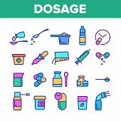 Color Dosage, Dosing Drugs Vector Linear Icons Set. Pharmacological Medications Dosage Outline Cliparts. Disease Treatment Prescription Pictograms Collection. Medical Therapy Illustration poster