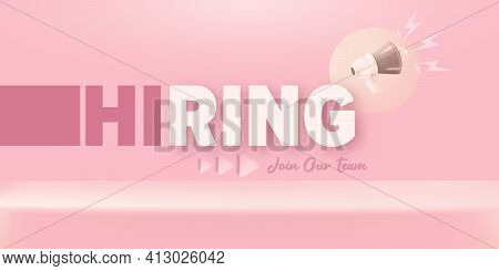 We Are Hiring An Advertising Horizontal Banner With A Megaphone On Pastel Pink Background. Banner Wi