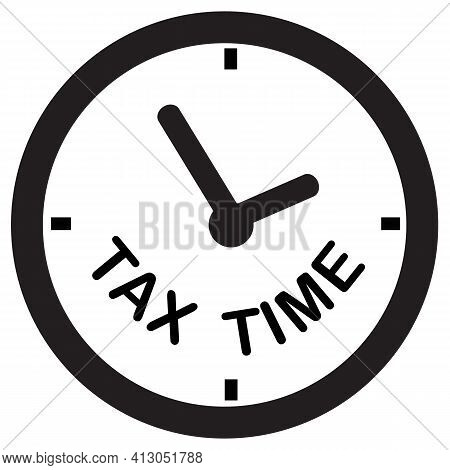 Tax Time Icon On White Background. State Taxes Logo. Flat Style. Tax Payment Sign. Government Taxes