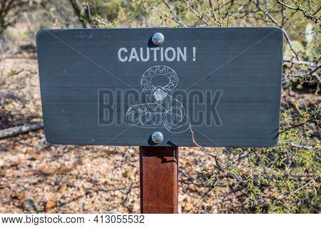 Saguaro Np, Az, Usa - November 16, 2019: A Warning Sign In Case Of Snake Sighting