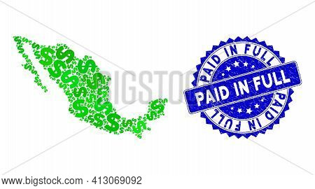 Green Mexico Collage Map Composed With Dollar Pictograms, And Paid In Full Distress Stamp. Vector Do