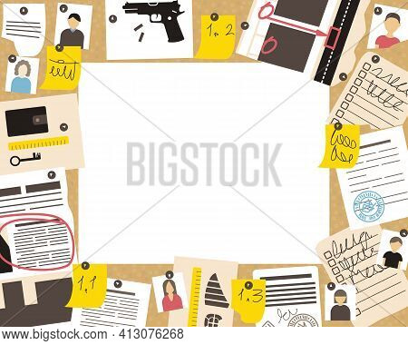 A Frame With The Advancement Of A Detective Investigation On A Cork Board. There Are Many Of Witness