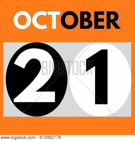 October 21 . Modern Daily Calendar Icon .date ,day, Month .calendar For The Month Of October