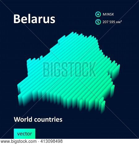 Stylized Striped Neon Digital Isometric Vector Map Of Belarus With 3d Effect. Map Of Belarus Is In G