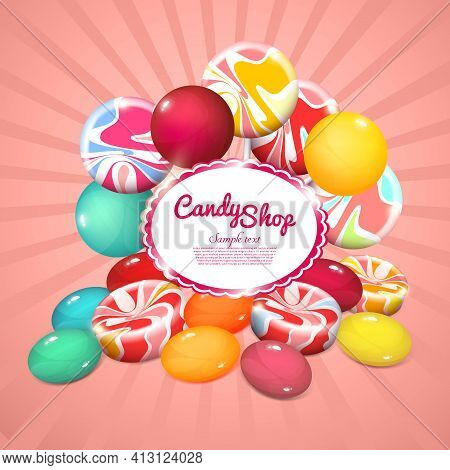 Realistic Sweet Products Poster With Colorful Bright Candies And Lollipops On Radial Background Vect