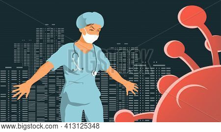 Doctor Woman Saves City From Coronavirus. Courageous Hero. Vector Cartoon Illustration Concept