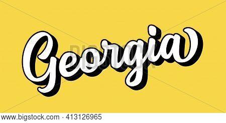 Hand Sketched Georgia Text. 3d Vintage, Retro Lettering For Poster, Sticker, Flyer, Header, Card