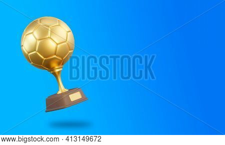Football Trophy Cup On Blue Background. Sport Tournament Award, Gold Winner Cup And Victory Concept.