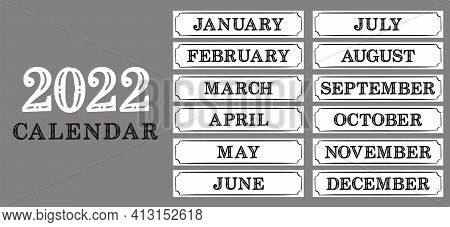 2022 Calendar Headers. Designs For Printing A Calendar. Names Of 12 Months. Template For Printing Di