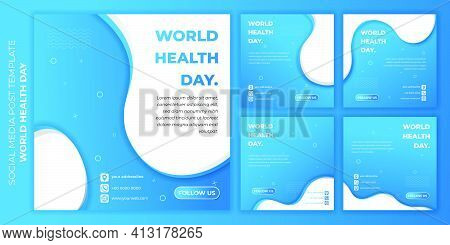 World Health Day Design With Social Media Post Template. Set Of Social Media Post Template With Spor