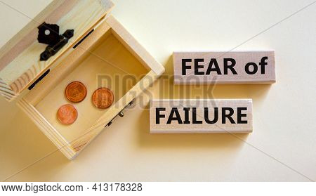 Fear Of Failure Symbol. Wooden Blocks With Words 'fear Of Failure'. Beautiful White Background, Copy