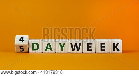 4 Or 5 Work Day Per Week Symbol. Turned The Cube And Changed Words '5 Day Week' To '4 Day Week'. Bea