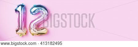 Creative Layout. Rainbow Foil Balloon Number, Digit Twelve. Birthday Greeting Card With Inscription