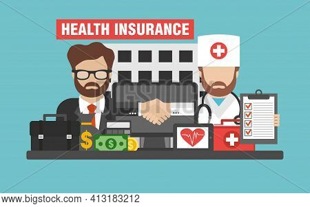 Health Insurance Concept Design Flat. Hospital, Doctor And Insurance Manager.vector Illustration