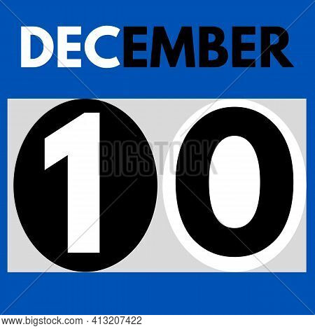 December 10 . Modern Daily Calendar Icon .date ,day, Month .calendar For The Month Of December