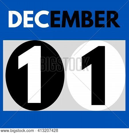 December 11 . Modern Daily Calendar Icon .date ,day, Month .calendar For The Month Of December