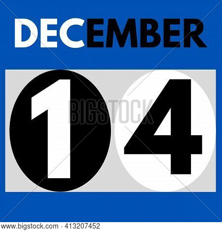 December 14 . Modern Daily Calendar Icon .date ,day, Month .calendar For The Month Of December
