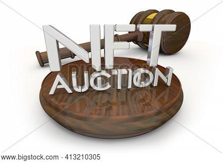 NFT Non-Fungible Token Auction Gavel Sell Buy Transaction 3d Illustration