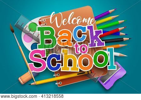 Back To School Vector Concept Design. Welcome Back To School Text With Study Elements Like Notebook,